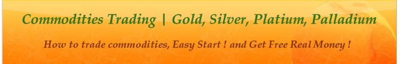 Gold Trading Commodities Trading | Gold, Silver, Platium, Palladium | How to trade commodities Easy Start !!!